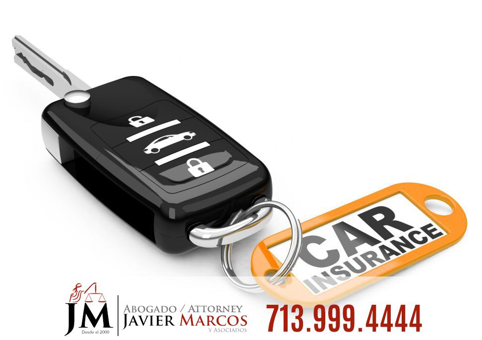 Seguro del carro   Abogado Javier Marcos   713.999.4444