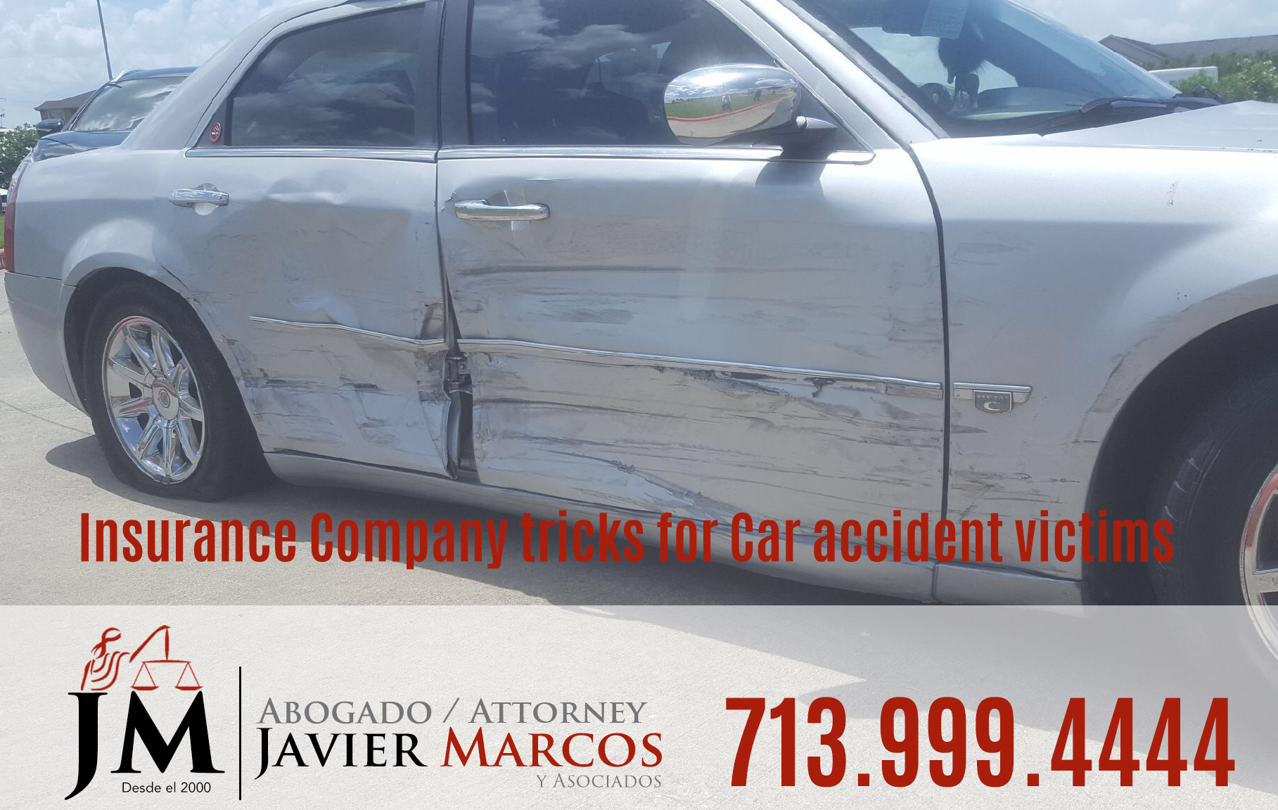 Compania de seguro   Abogado Javier Marcos   713.999.4444