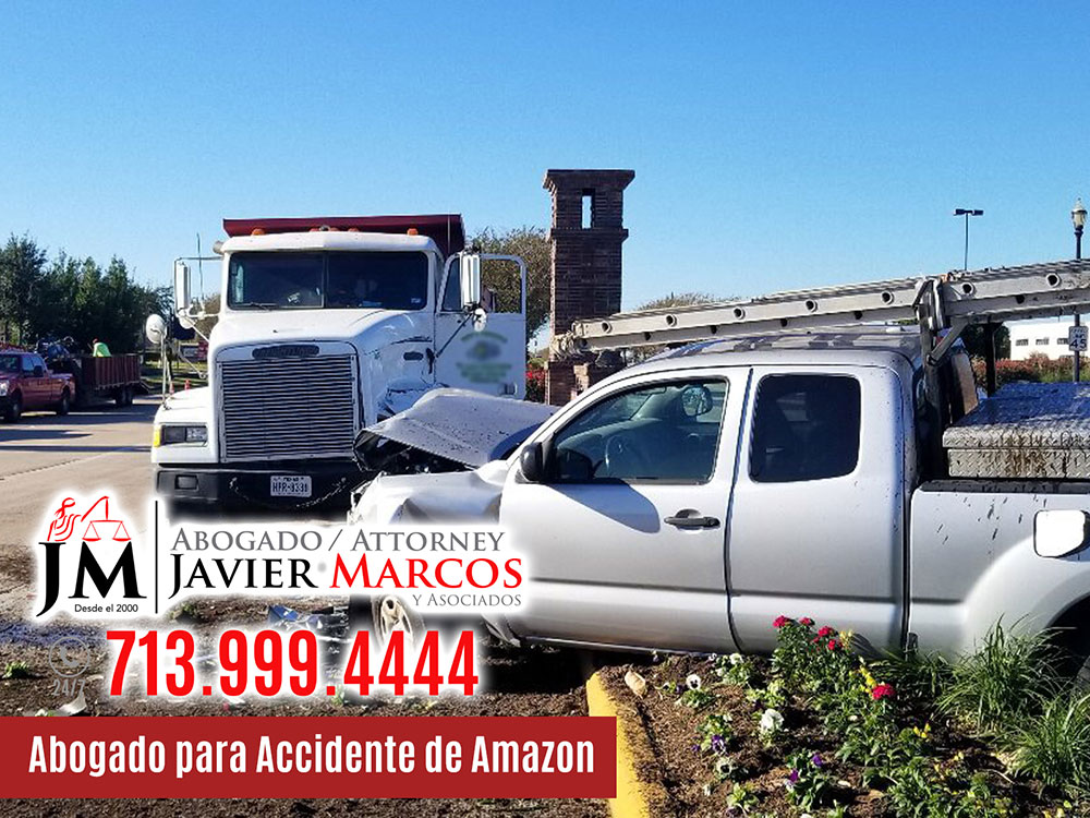 Abogado para Accidente de Amazon | Abogado Javier Marcos | 713.999.4444